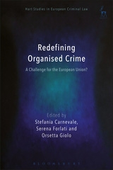Redifining Organized Crime: A Challenge for the European Union