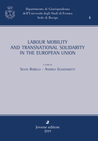 Labour Mobility and Transnational Solidarity in the European Union